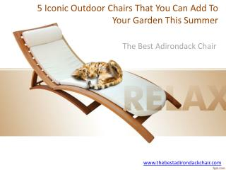 5 Iconic Outdoor Chairs That You Can Add To Your Garden This Summer