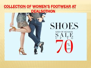 Collection of women's footwear at  dealsothon