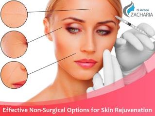 Effective non surgical options for skin rejuvenation