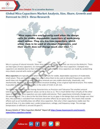 Mica Capacitors Market Share, Growth and Forecast To 2021 | Hexa Research