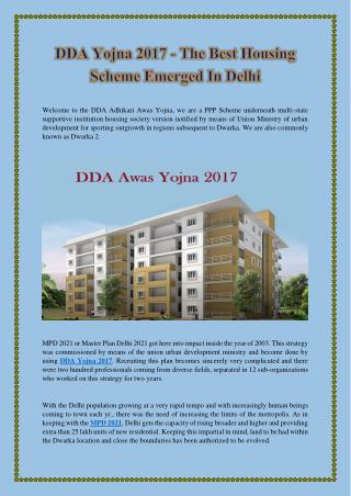 DDA Yojna 2017 - The Best Housing Scheme Emerged In Delhi
