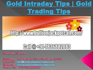 Gold Intraday Tips | Gold Trading Tips
