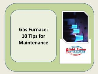 10 Tips for Gas Furnace Maintenance