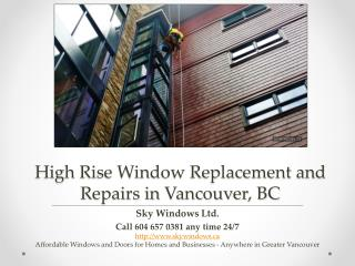 High Rise Window Replacement and Repairs in Vancouver BC