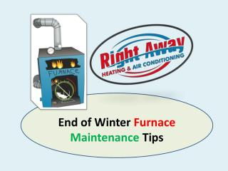End of Winter Furnace Maintenance Tips