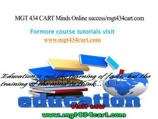 MGT 434 CART Minds Online success/mgt434cart.com