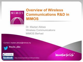Overview of Wireless Communications R&D in MIMOS