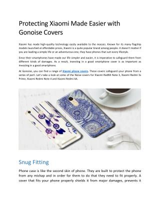 Protecting Xiaomi Made Easier with Gonoise Covers