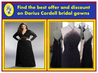 Shop the custom wedding gowns from Darius Cordell
