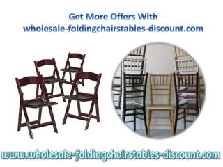 Get More Offers With wholesale-foldingchairstables-discount.com