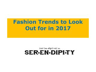 Fashion Trends to Look Out for in 2017