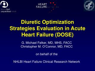 Diuretic Optimization Strategies Evaluation in Acute Heart Failure (DOSE)