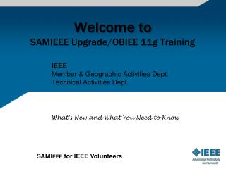Welcome to  SAMIEEE Upgrade/OBIEE 11g  Training