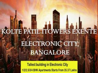 Kolte Patil ITowers Electronic City| Call:  91 9953592848