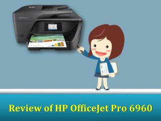 Review of HP OfficeJet Pro 6960