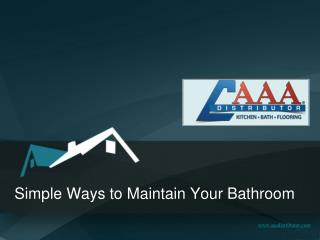 Ways to Maintain your Bathroom