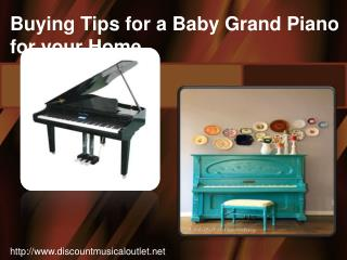 Buying Tips for a Baby Grand Piano for your Home
