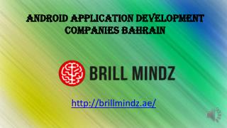 Android application development company Bahrain