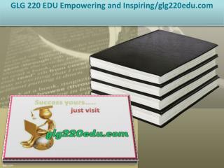 GLG 220 EDU Empowering and Inspiring/glg220edu.com