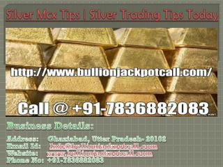 Silver Mcx Tips | Silver Trading Tips Today