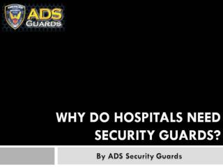 Why Do Hospitals Need Security Guards
