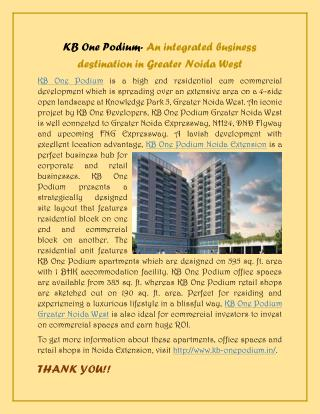 Business flourishing at KB One Podium Noida Extension