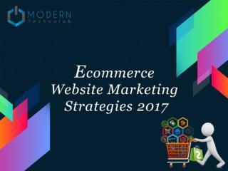Ecommerce Website Marketing Strategies 2017