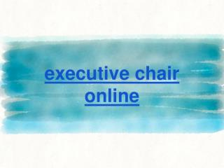 executive chair online