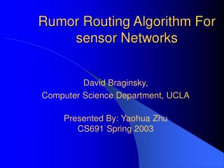 Rumor Routing Algorithm For sensor Networks
