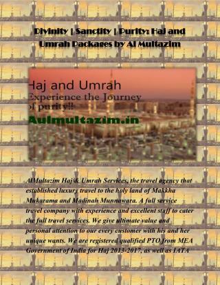 Divinity   Sanctity   Purity: Haj and Umrah Packages by Al Multazim