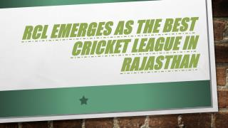RCL Emerges As The Best Cricket League In Rajasthan