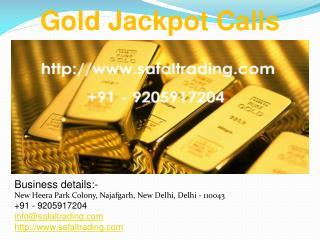 Gold Jackpot Calls