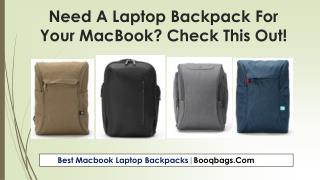 Need A Laptop Backpack For Your MacBook? Check This Out!