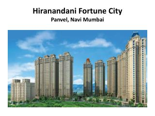 Hiranandani Fortune City brings one-of-its-kind apartments in Panvel, New Mumbai