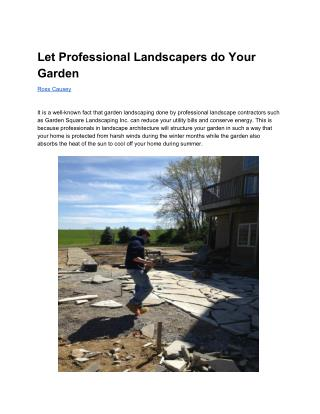 Let Professional Landscapers do Your Garden