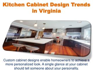 Kitchen Cabinet Design Trends in Virginia