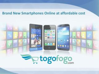 Brandnew Smartphones at affordable price
