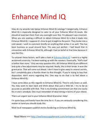 http://wellnesssupplement.com/enhance-mind-iq/