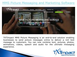 MMS Picture Messaging and Marketing Software