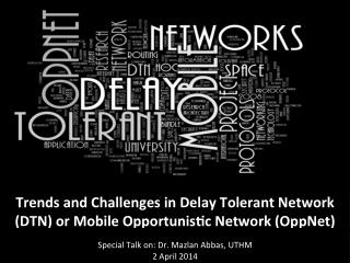 Trends and Challenges in Delay Tolerant Network (DTN) or Mobile Opportunistic Network (OppNet)
