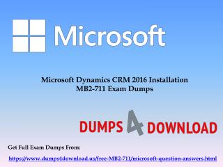 Latest Microsoft MB2-711 Exam Dumps Questions - MB2-711 Dumps PDF