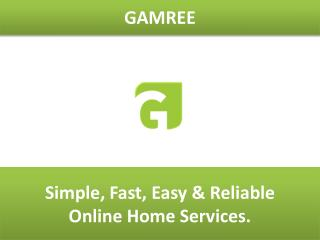 Gamree - Book trusted professionals for all your home needs.