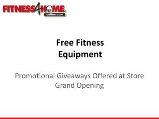 Free Fitness Equipment: Promotional Giveaways Offered at St