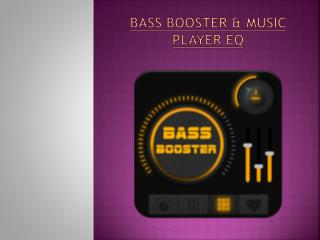 Bass Booster & Music Player Equalizer