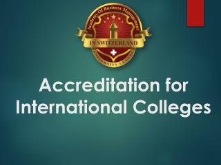 Accreditation for International Colleges