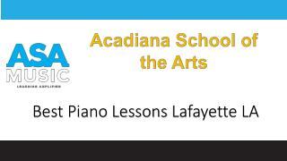 Best Piano Lessons Lafayette LA