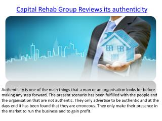 Capital Rehab Group Reviews its authenticity