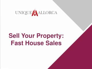 Sell Your Property: Fast House Sales