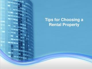 Tips for Choosing a Rental Property