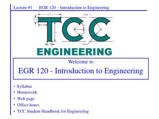 Lecture #1      EGR 120 – Introduction to Engineering